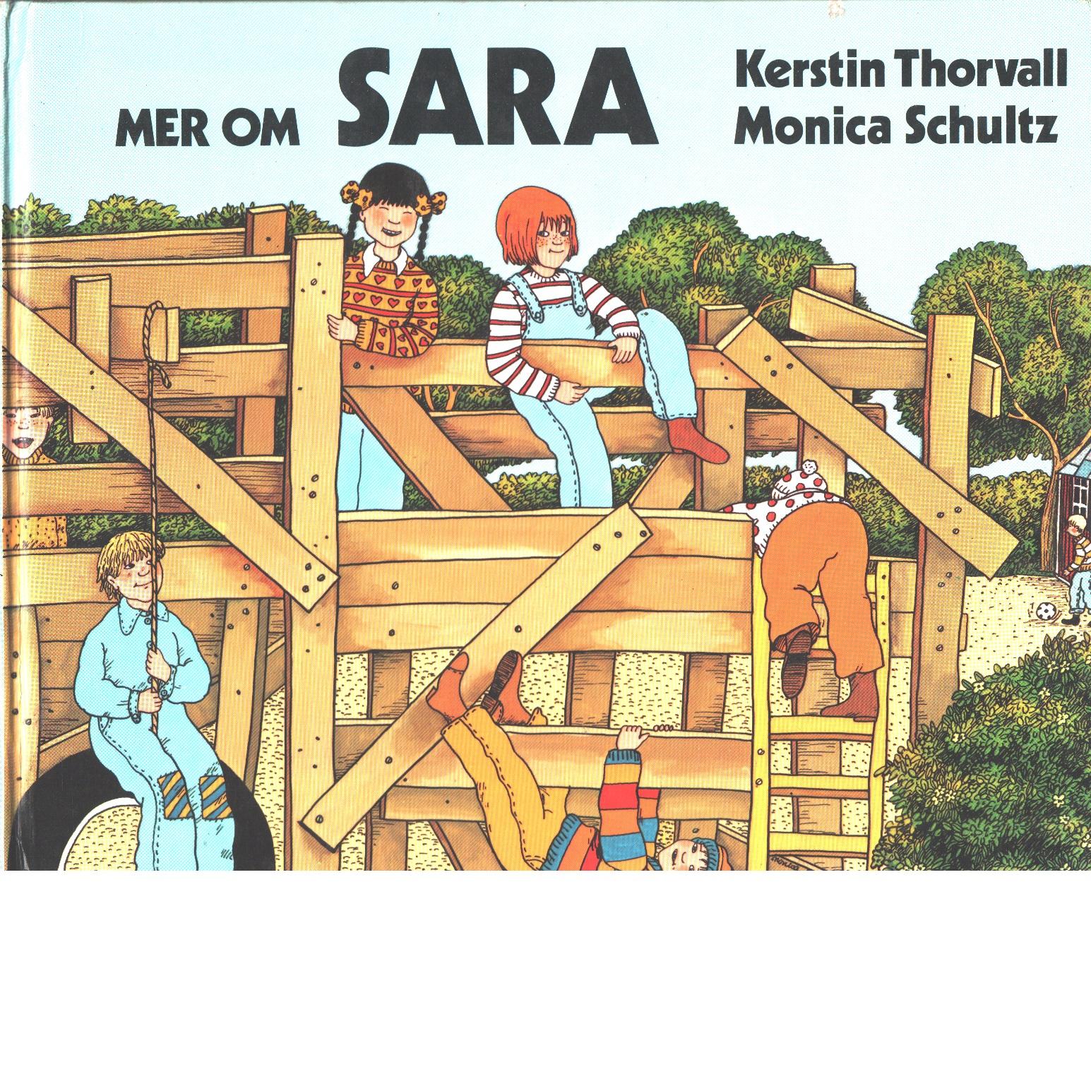 Mer om Sara - Thorvall, Kerstin och Schultz, Monica