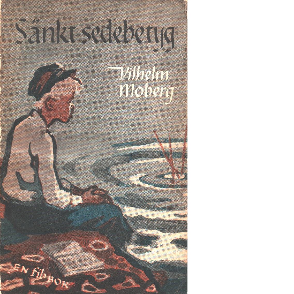 Sänkt sedebetyg - Moberg, Vilhelm