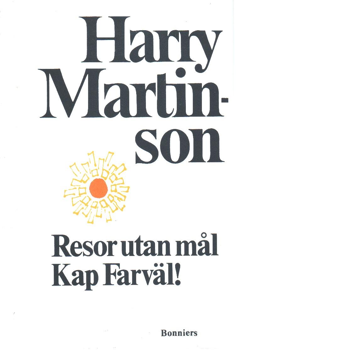 Resor utan mål - Martinson, Harry