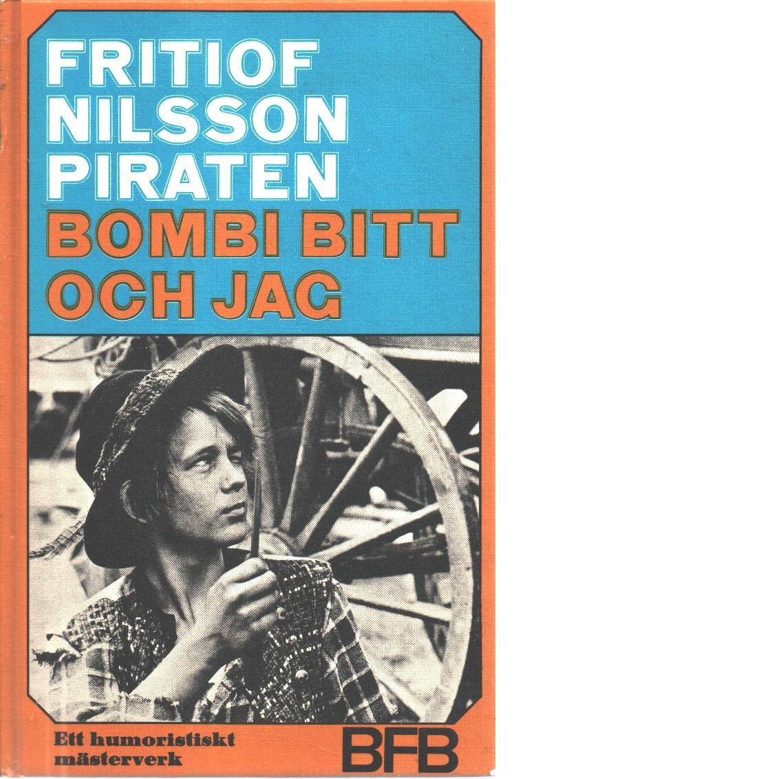 Bombi Bitt och jag - Nilsson Piraten, Fritiof