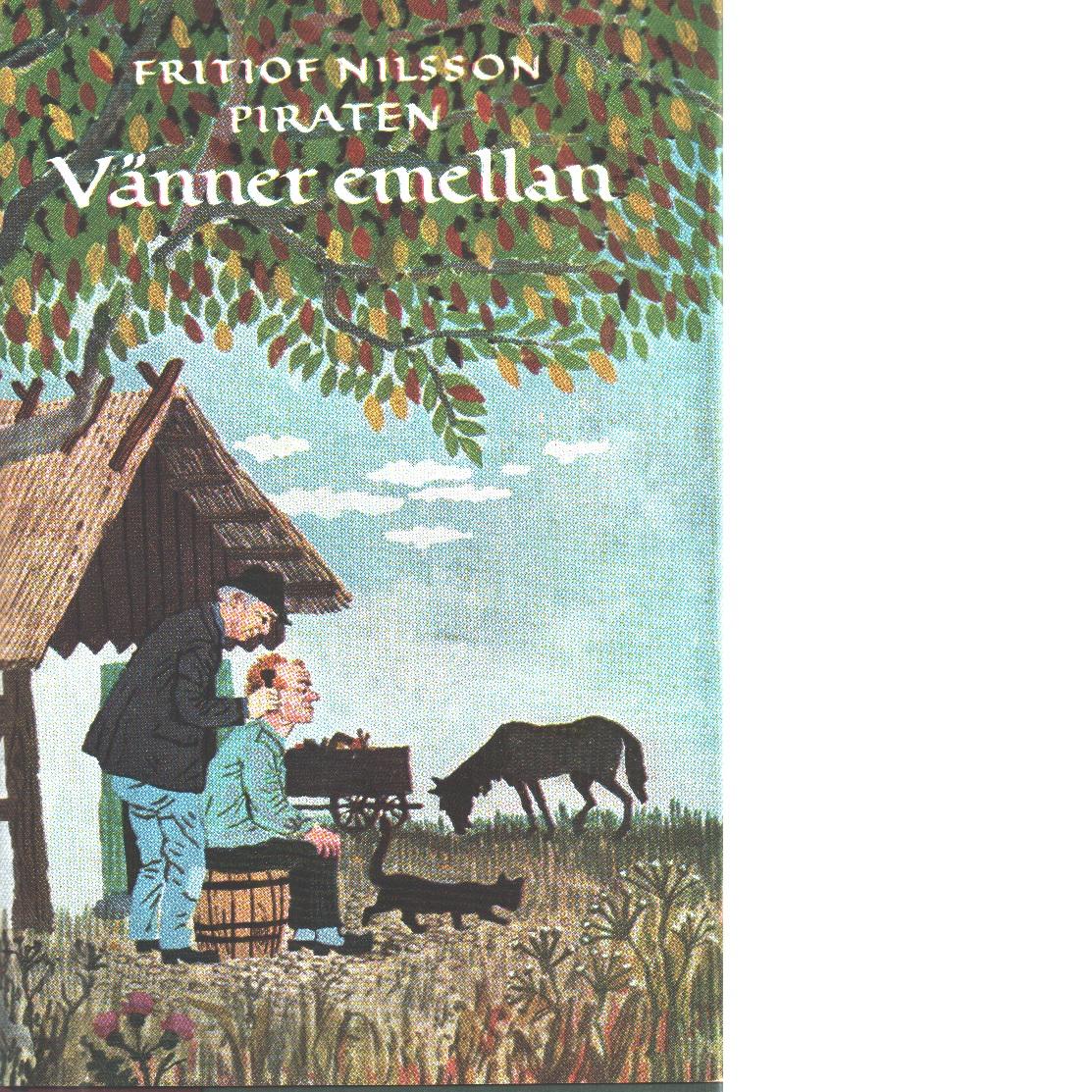 Vänner emellan - Nilsson Piraten, Fritiof
