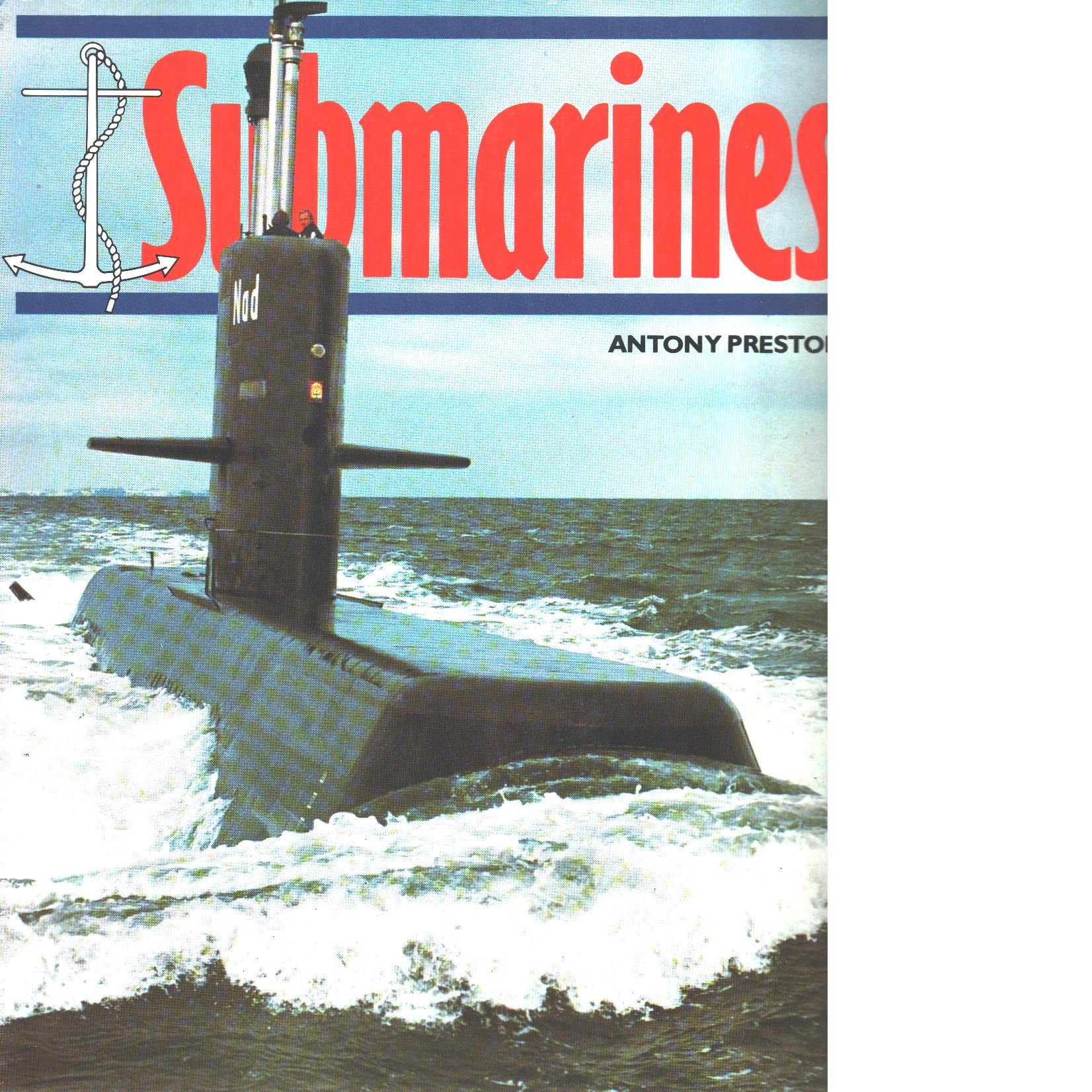 Submarines - Preston,  Antony