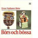 Börs och bössa - Nathorst-Böös, Ernst