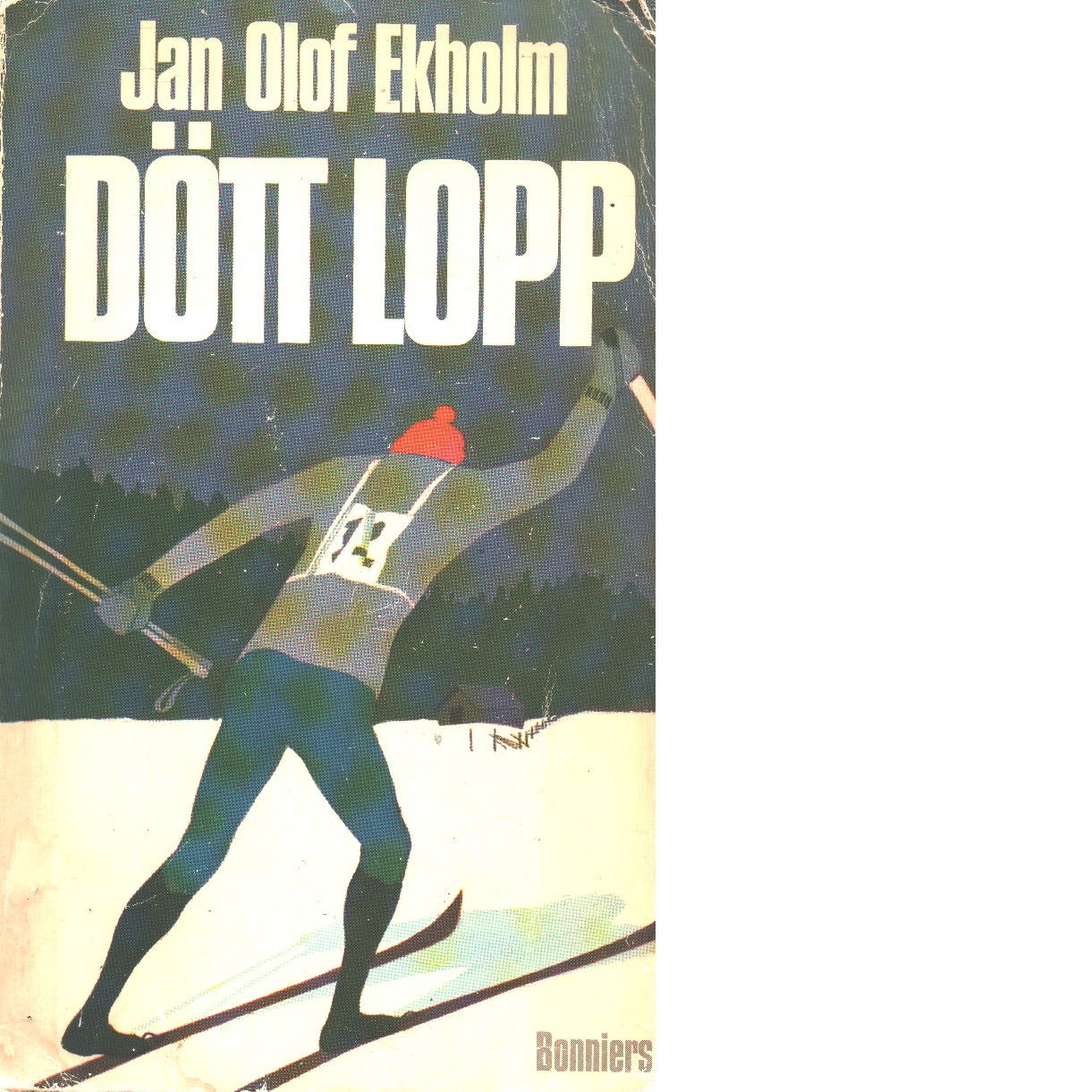Dött lopp - Ekholm, Jan-olof