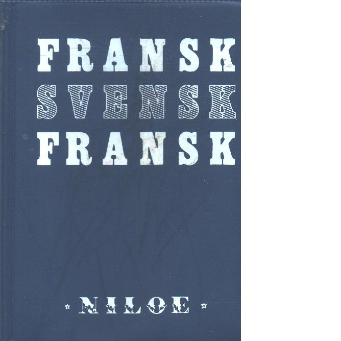Niloés fransk-svenska, svensk-franska lexikon - Red.