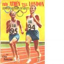 Från Athén till London : olympisk kavalkad i fri idrott - Asplund, Uno