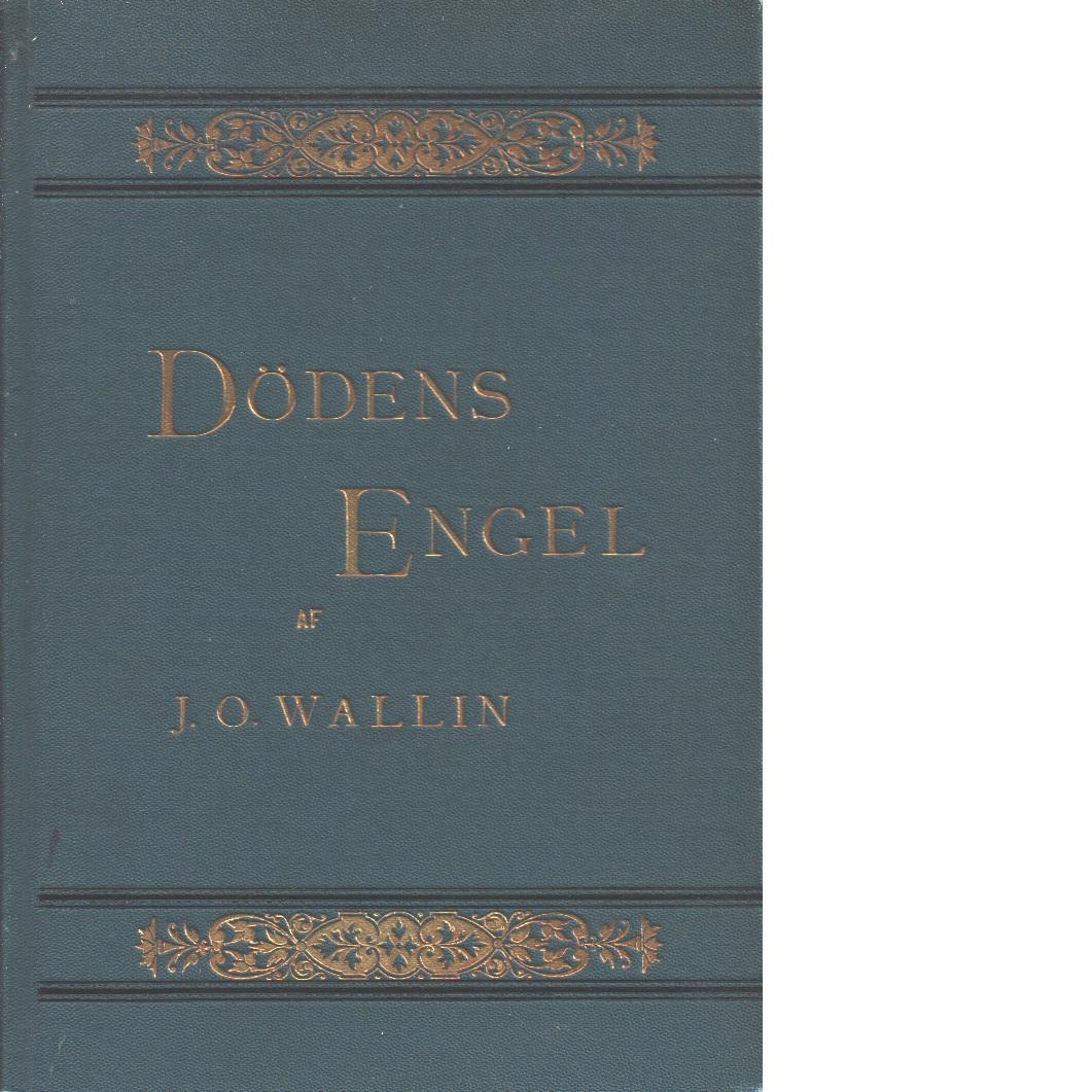 Dödens engel - Wallin, Johan Olof