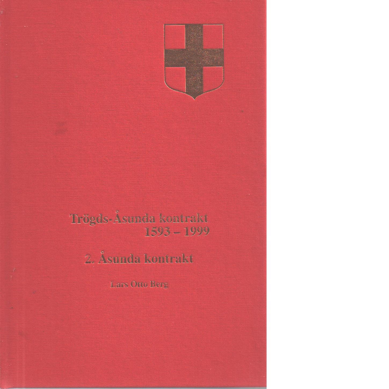 Uppsala stifts herdaminne II:8 :  2 Trögds-Åsunda kontrakt 1593-1999 2 Åsunda kontrakt - Berg, Lars Otto