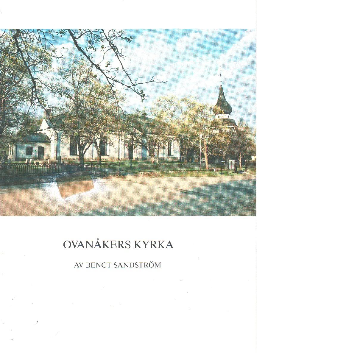 Ovanåkers kyrka - Sandström, Bengt