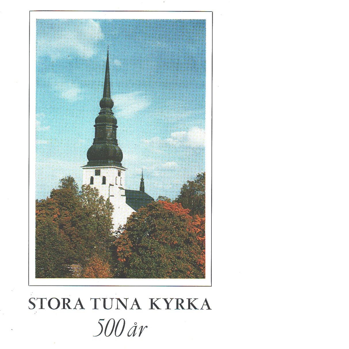 Stora Tuna 1469-1969  : en jubileumsskrift - Hanspers, Oscar,