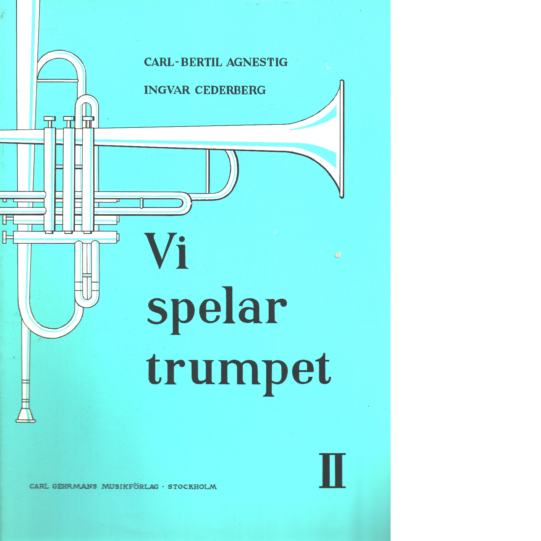 Vi spelar trumpet   [musiktryck]  2 - Agnestig, Carl-bertil Och Cederberg, Ingvar