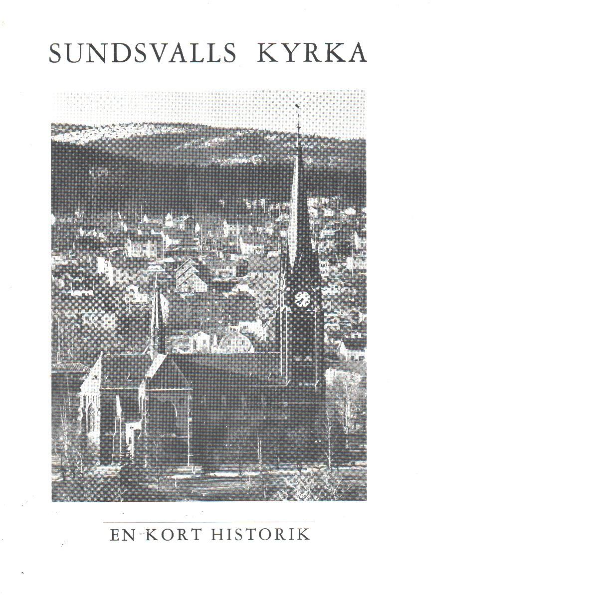 Sundsvalls kyrka : en kort historik - Fornander, Martin