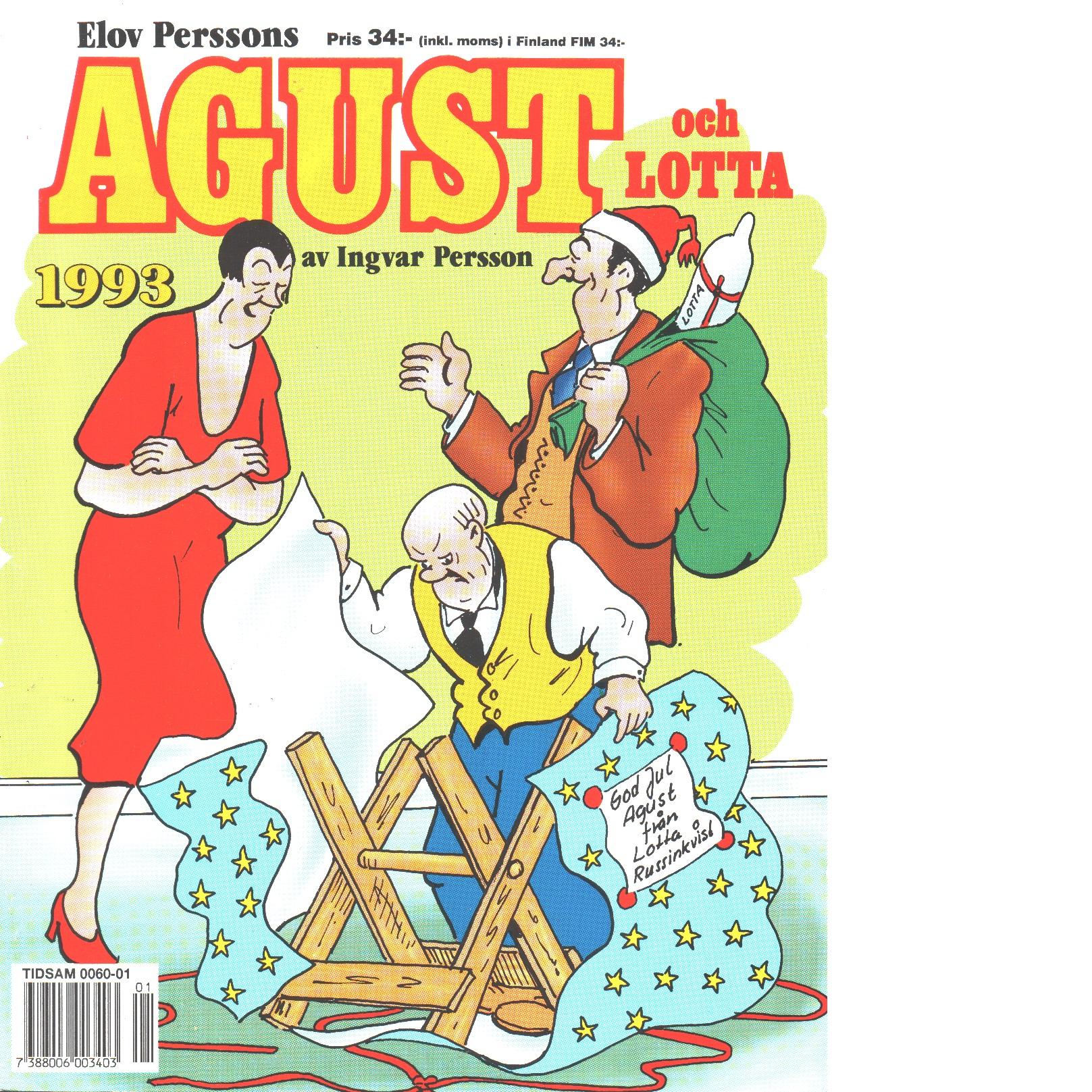 Elov Perssons Agust och Lotta 1993 - Persson, Elov och Persson, Ingvar,