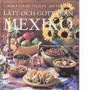 Lätt och gott från Mexiko - Telegin, Marie Louise och Tennek, Jan