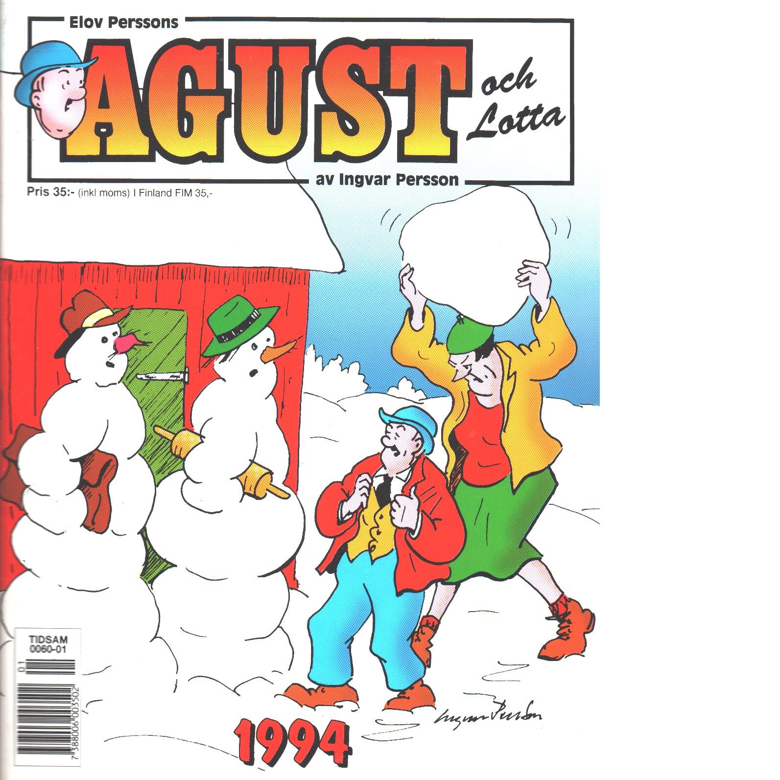 Agust och Lotta - Persson, Elov