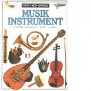 Musikinstrument : [i närbild: instrumenten - ljuden - musiken] - Ardley, Neil
