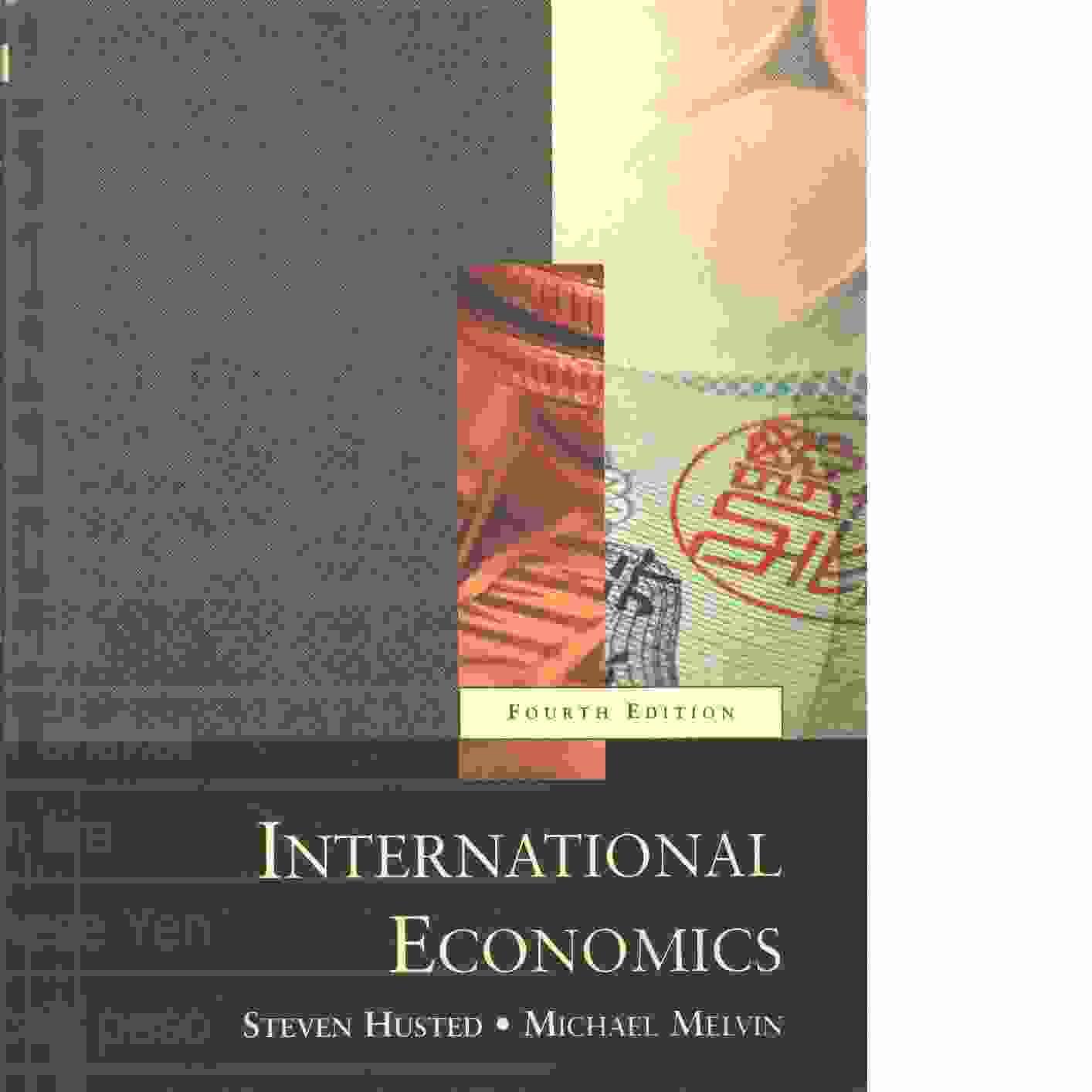 International economics - Husted, Steven L. och Melvin, Michael
