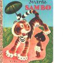 Svarta Sambo  / Svensk text Gösta Knutsson - Bannerman, Hélène