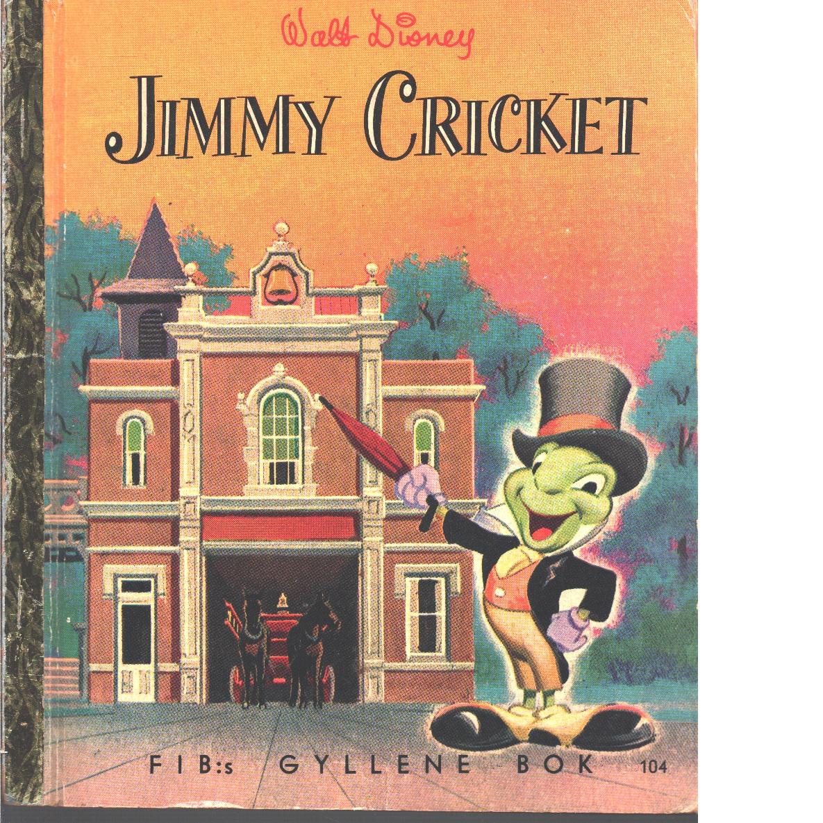 Jimmy Cricket  / Svensk text: Erna och Gösta Knutsson - Disney, Walt