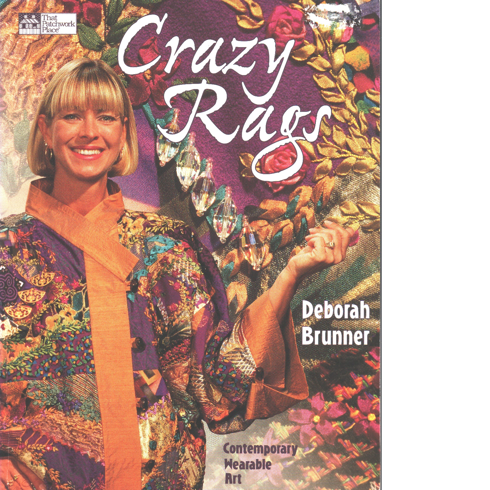 Crazy Rags - Brunner, Deborah