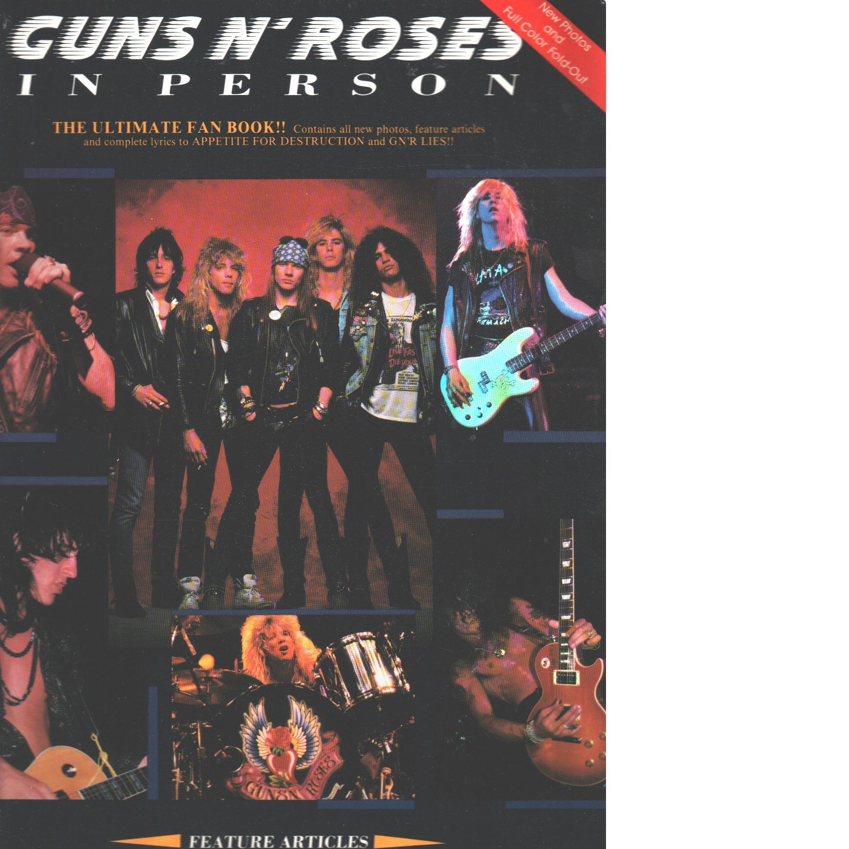 Guns N'roses In Person - Biography - Guns N' Roses