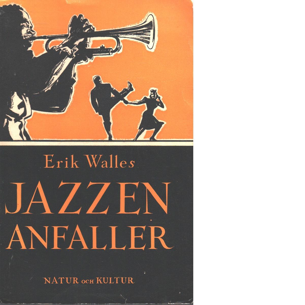 Jazzen anfaller - Walles, Erik