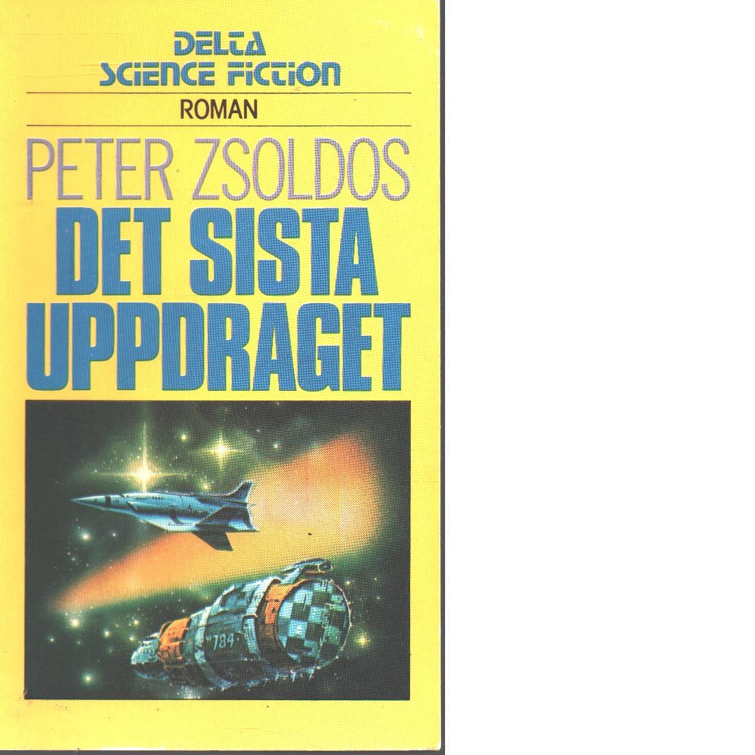 Det sista uppdraget - Zsoldos, Péter