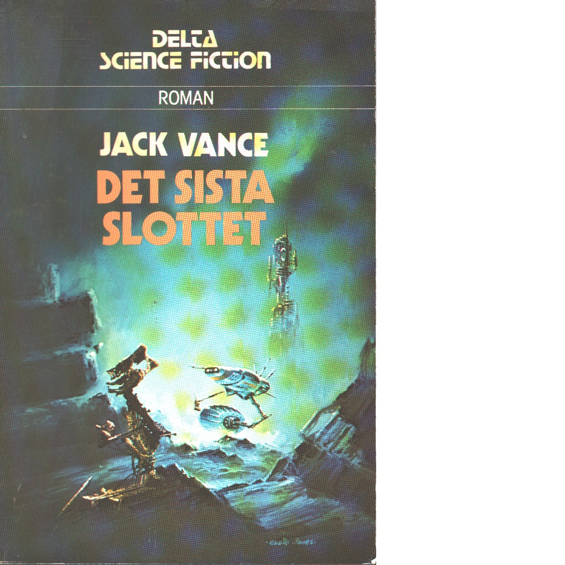 Det sista slottet - Vance, Jack
