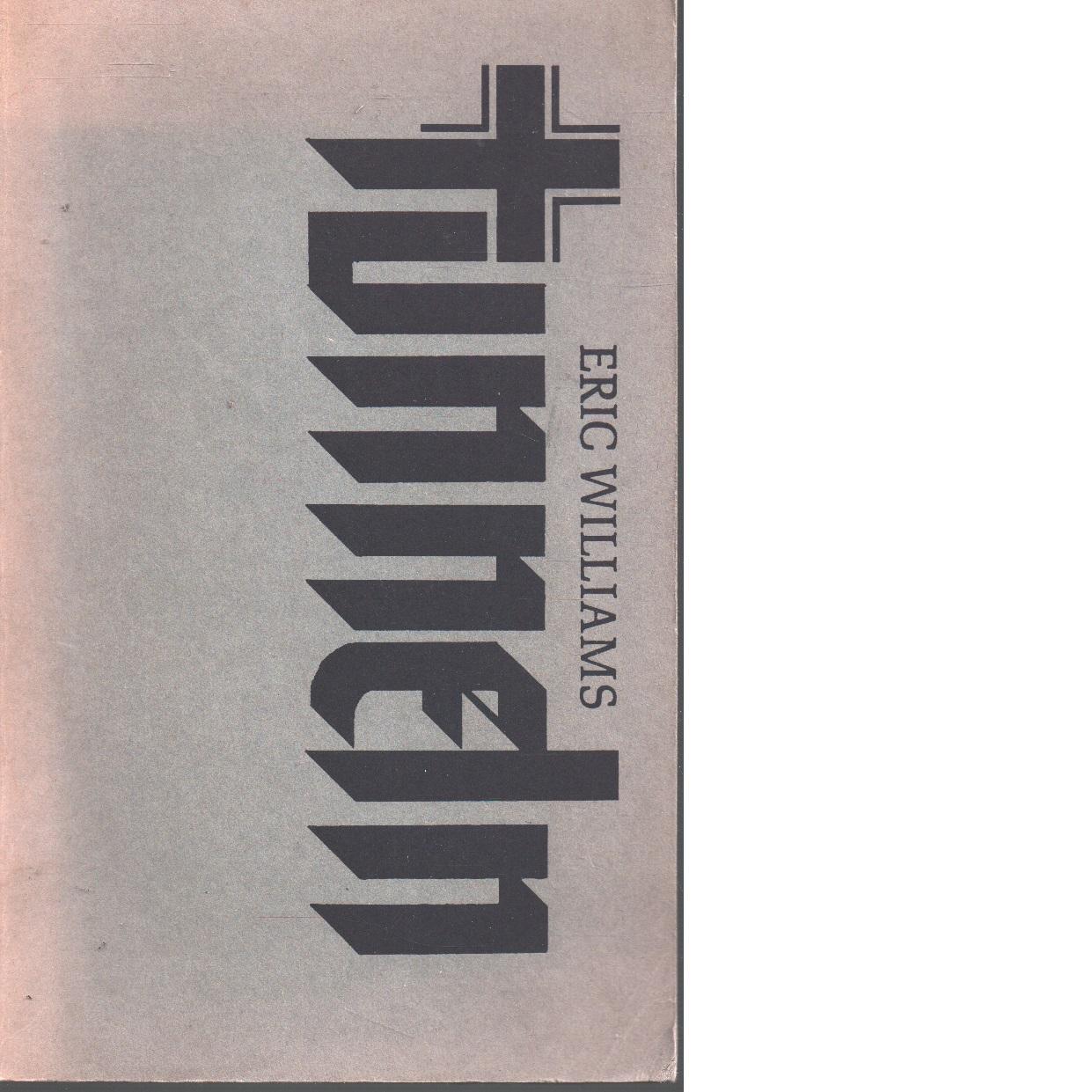 Tunneln - Williams, Eric Ernest