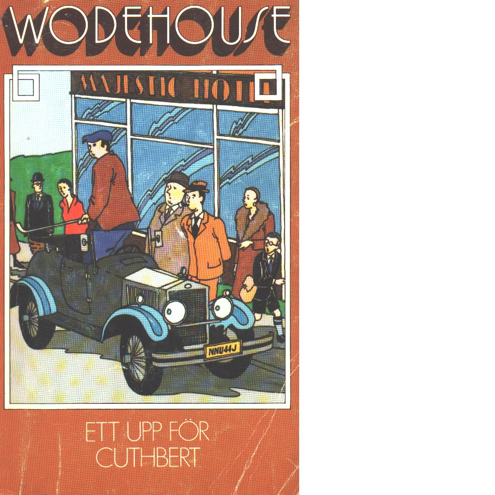 Ett upp för Cuthbert - Wodehouse, P. G.