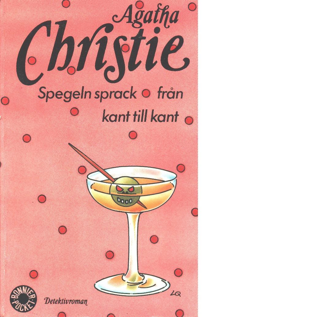 Spegeln sprack från kant till kant - Christie, Agatha,