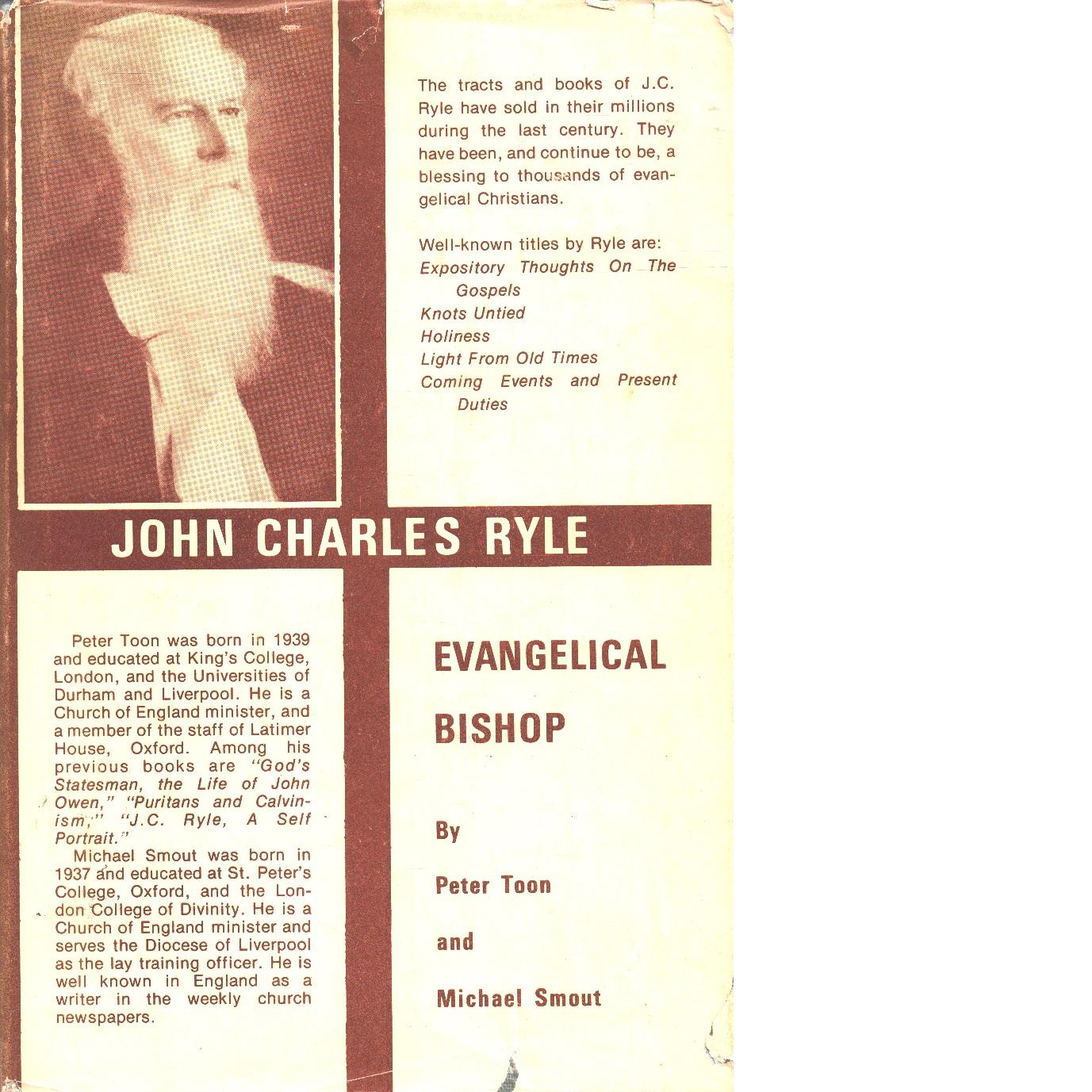 John Charles Ryle: Evangelical bishop - Toon,  Peter
