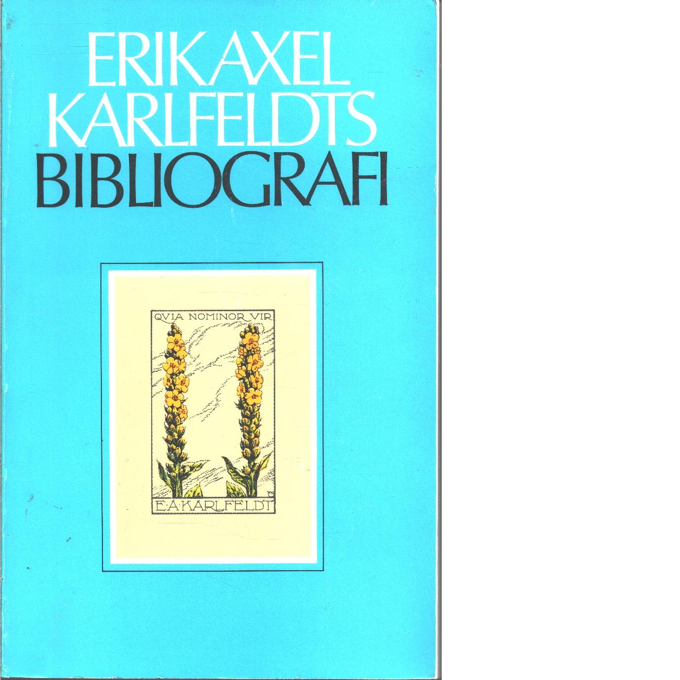Erik Axel Karlfeldts bibliografi [D. 1] - Afzelius, Nils och Bergstrand, Arne