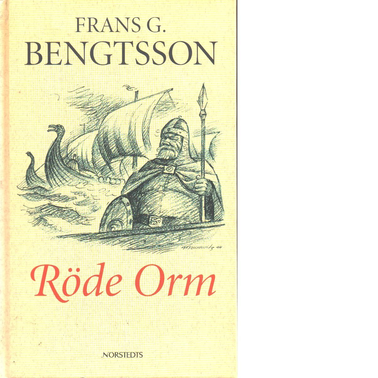 Röde orm : Sjöfarare i Västerled och Hemma och österled - Bengtsson, Frans G.