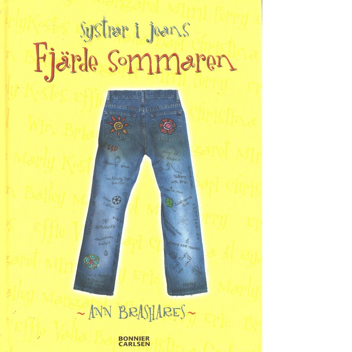 Systrar i jeans : fjärde sommaren - Brashares, Ann