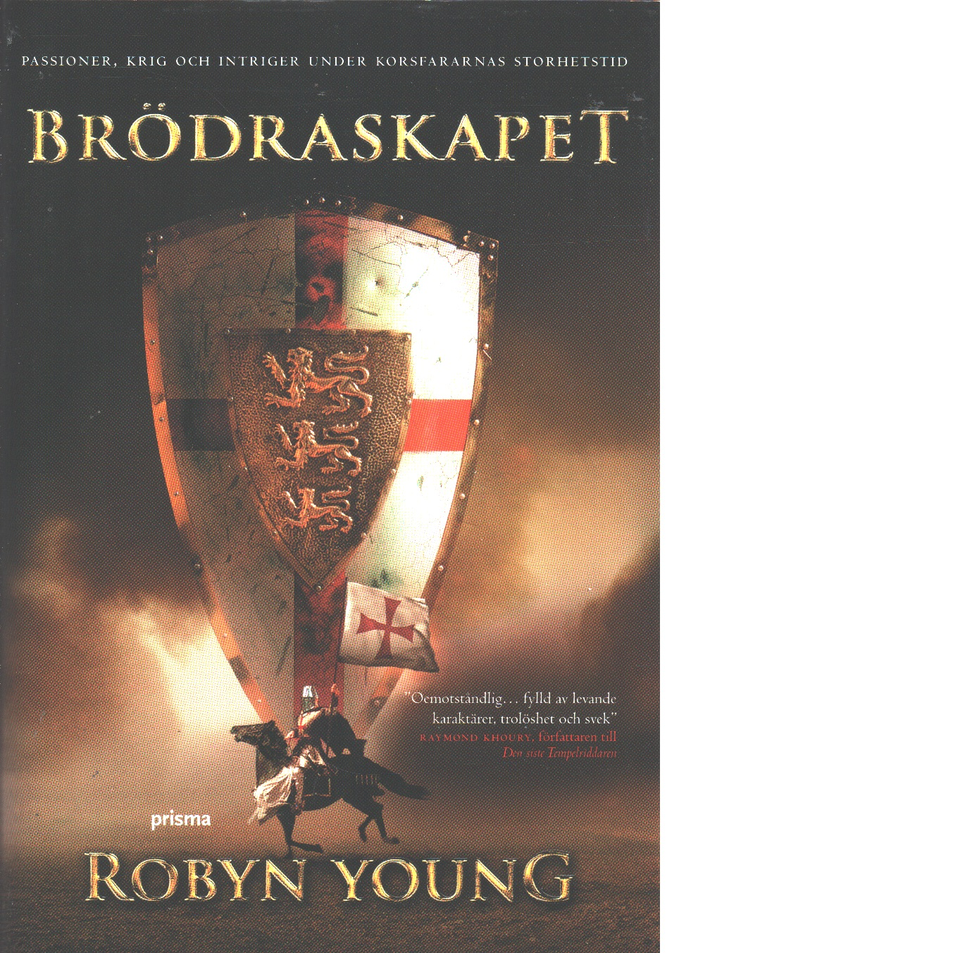 Brödraskapet - Young, Robyn