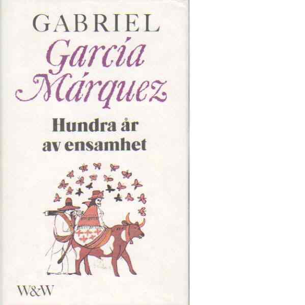 Hundra år av ensamhet - Márquez, Gabriel García