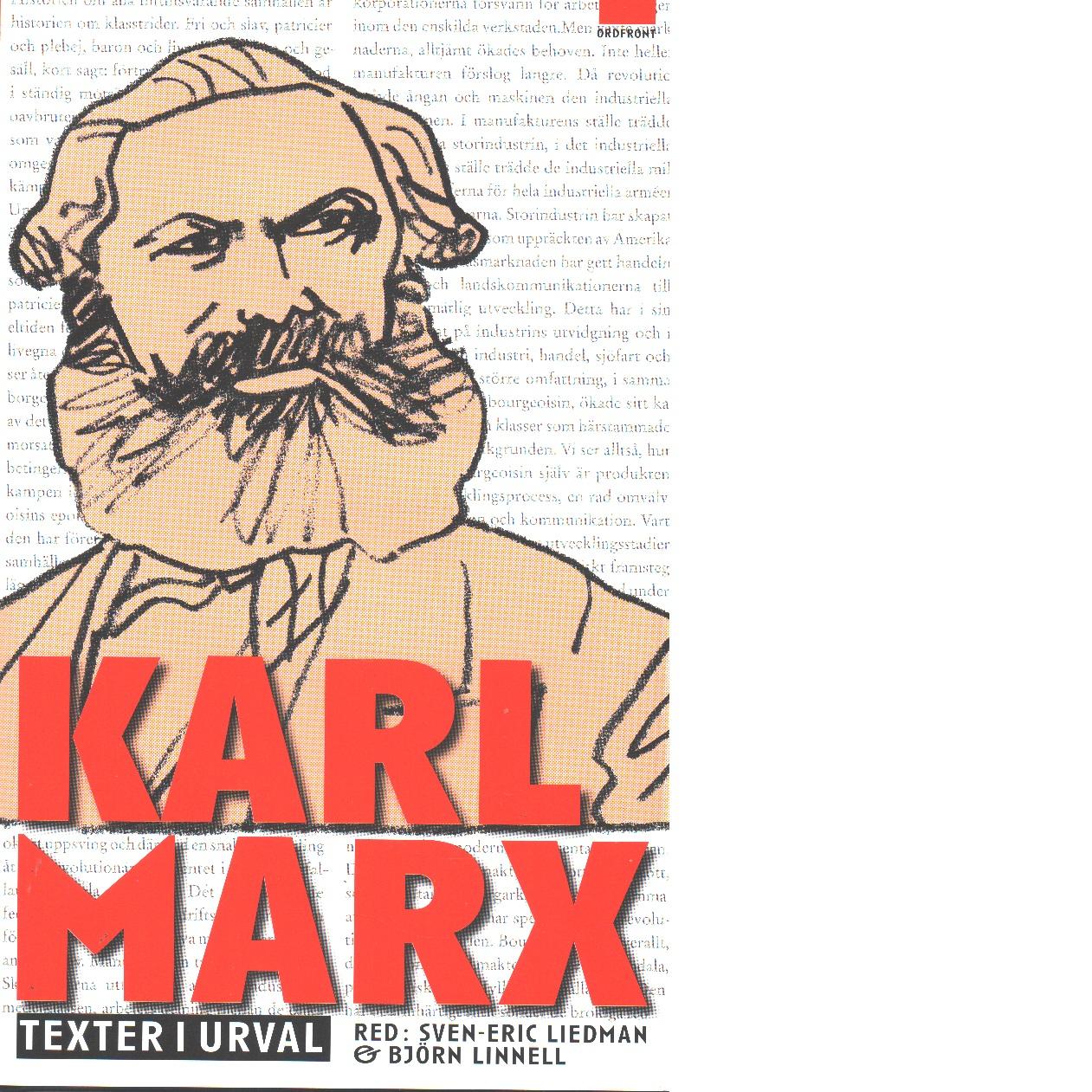 Karl Marx : texter i urval - Marx, Karl