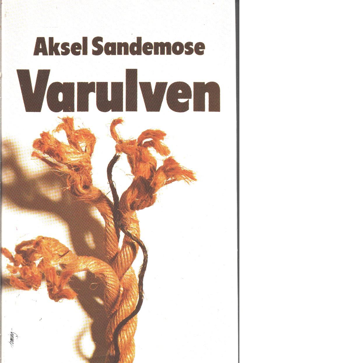 Varulven : roman - Sandemose, Aksel