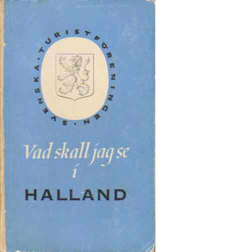 Vad ska jag se i Halland - Red.