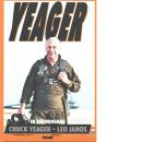 Yeager : en självbiografi - Yeager, Chuck och Janos, Leo