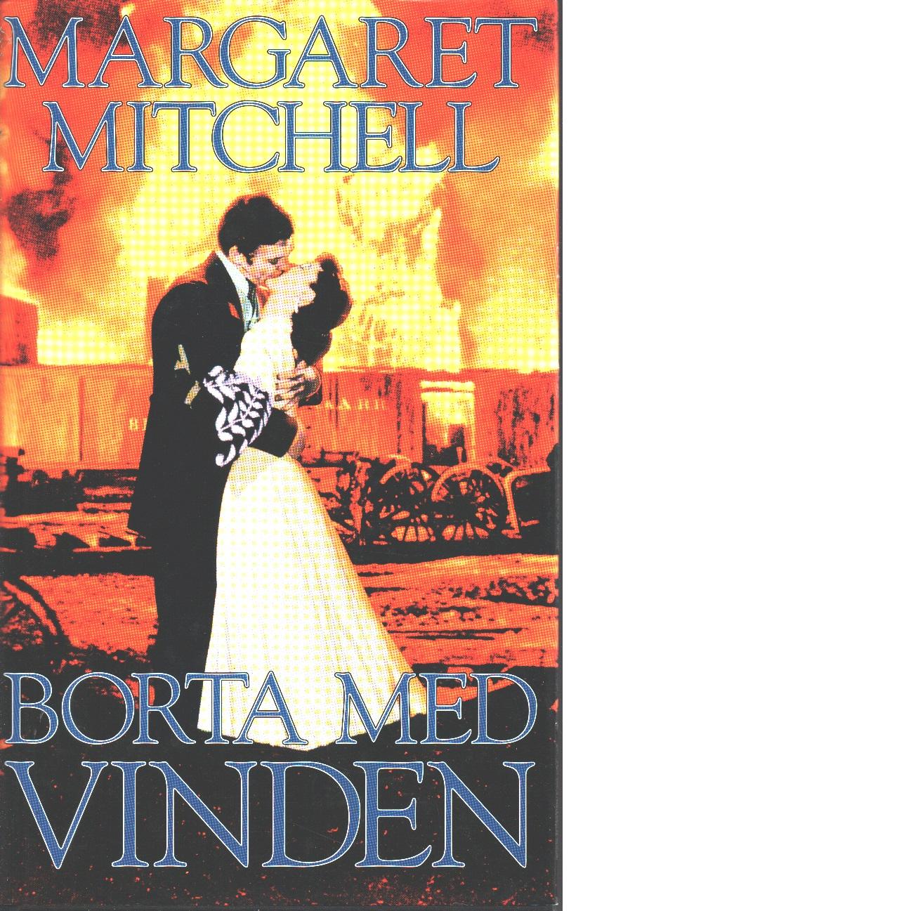 Borta med vinden - Mitchell, Margaret