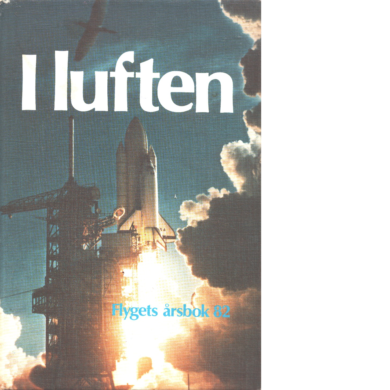I LUFTEN FLYGETS ÅRSBOK 82 - KRISTOFFERSSON, PEJ