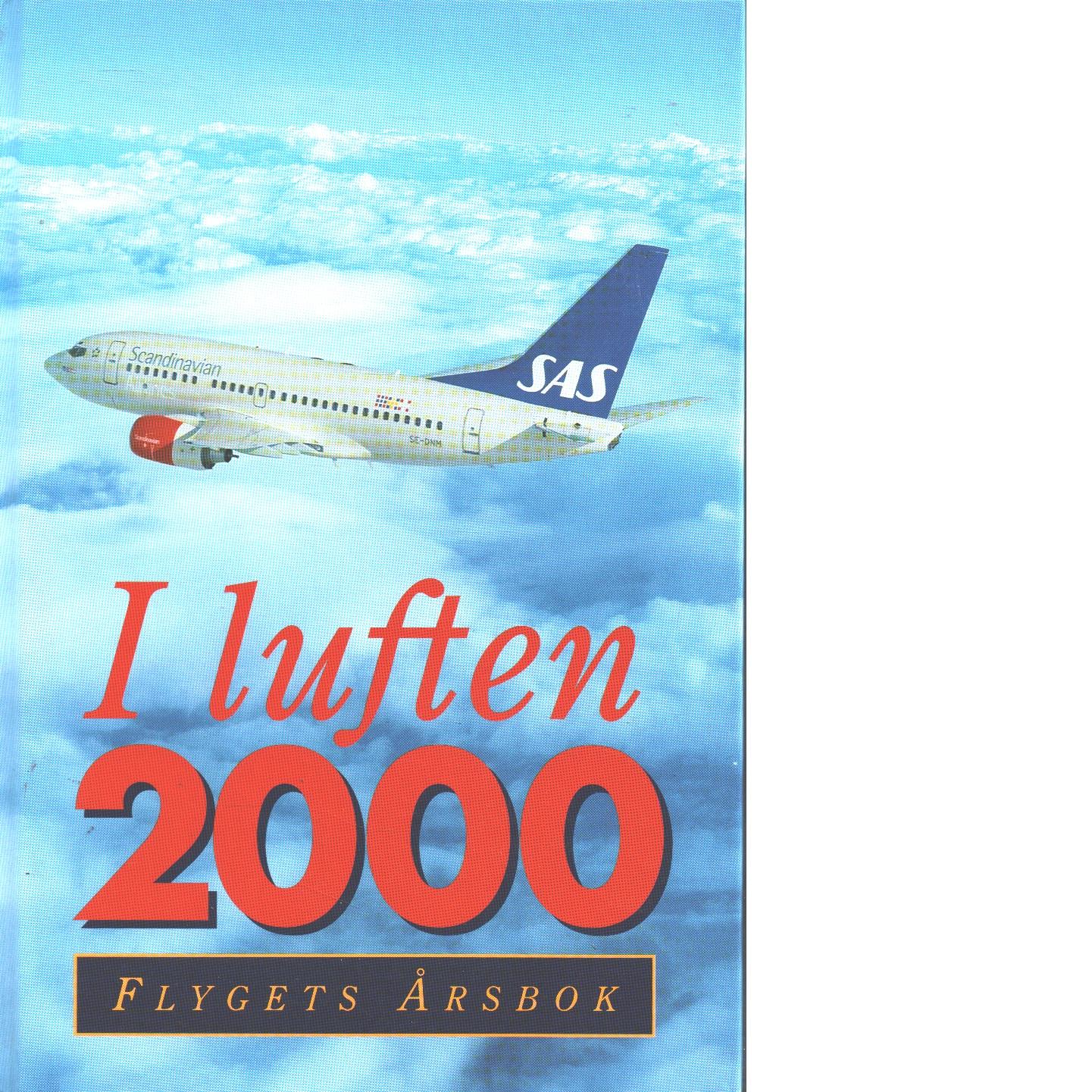 I LUFTEN FLYGETS ÅRSBOK 2000 - KRISTOFFERSSON, PEJ