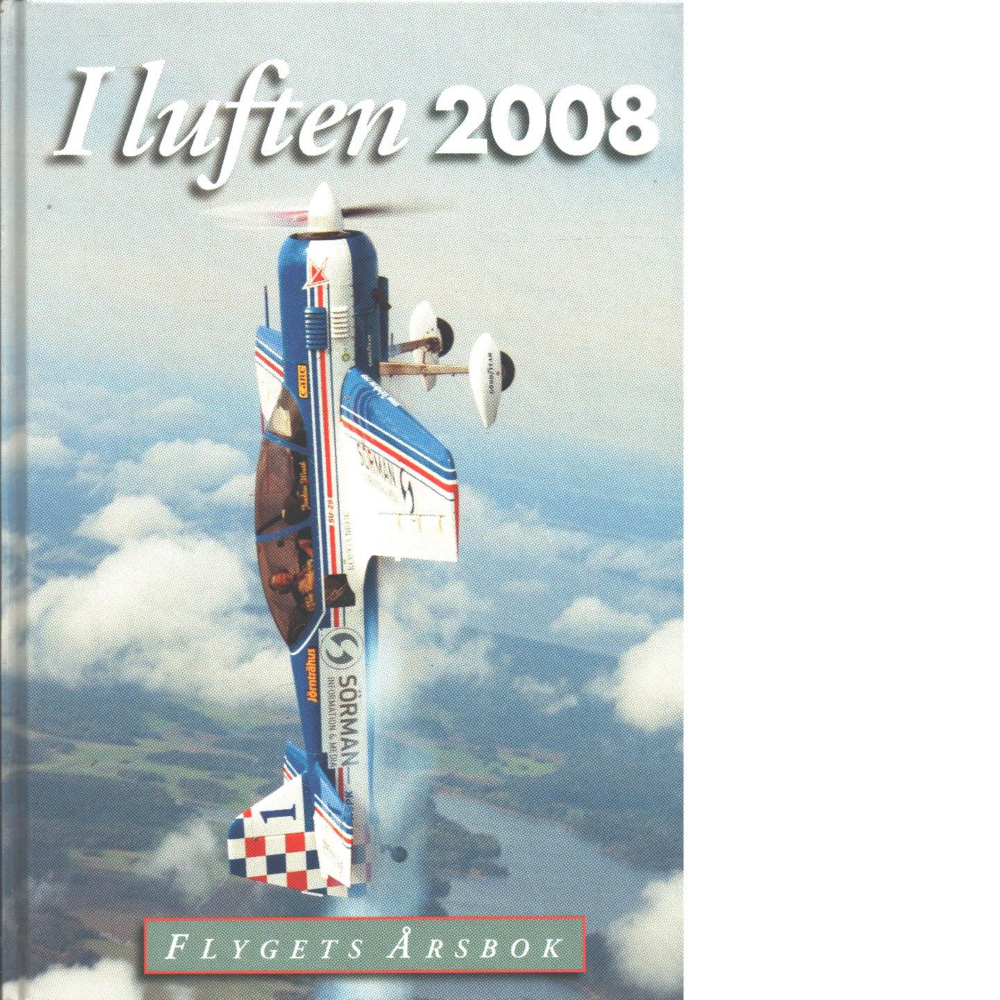 I LUFTEN FLYGETS ÅRSBOK 2008 - Red.