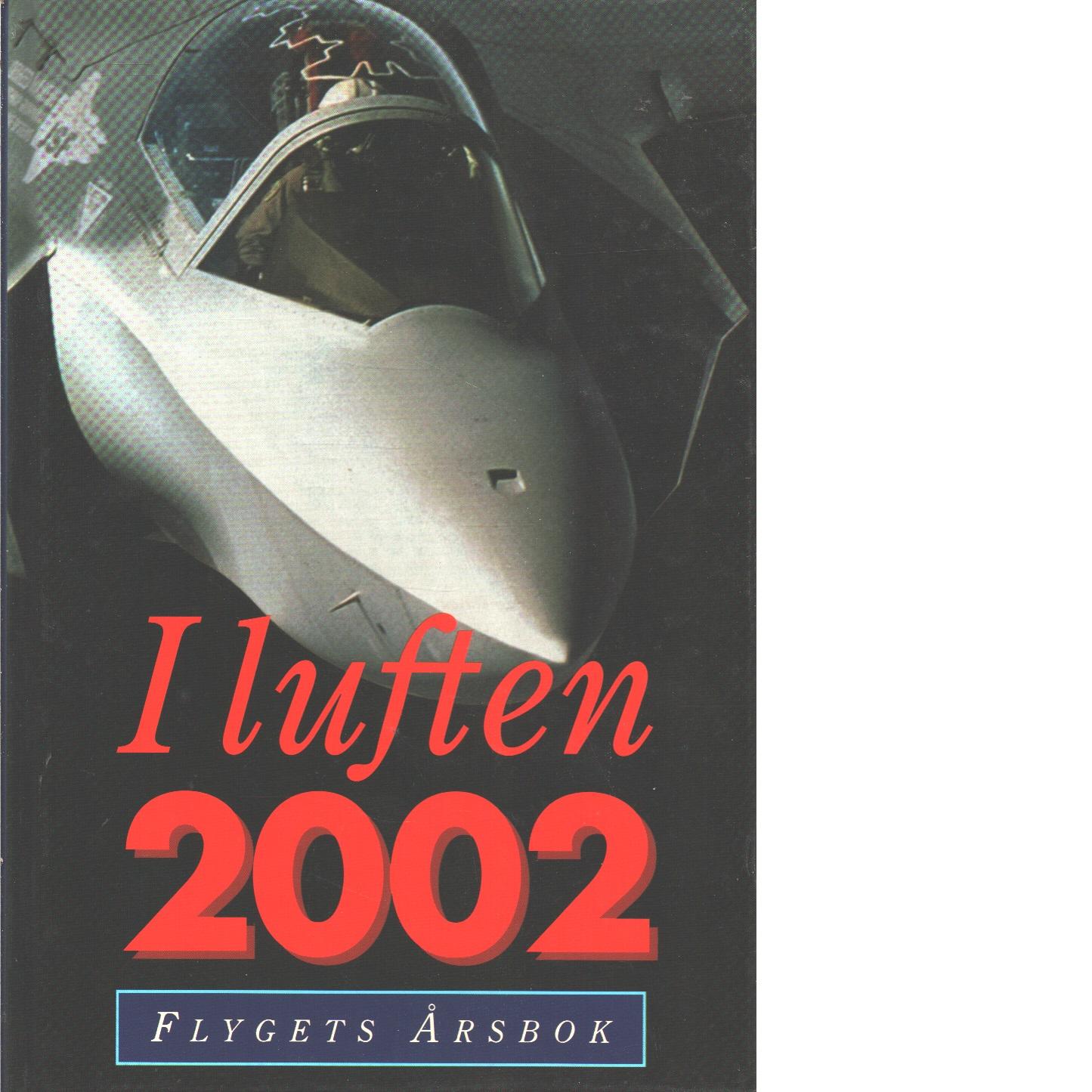 I LUFTEN FLYGETS ÅRSBOK 2002 - Red.