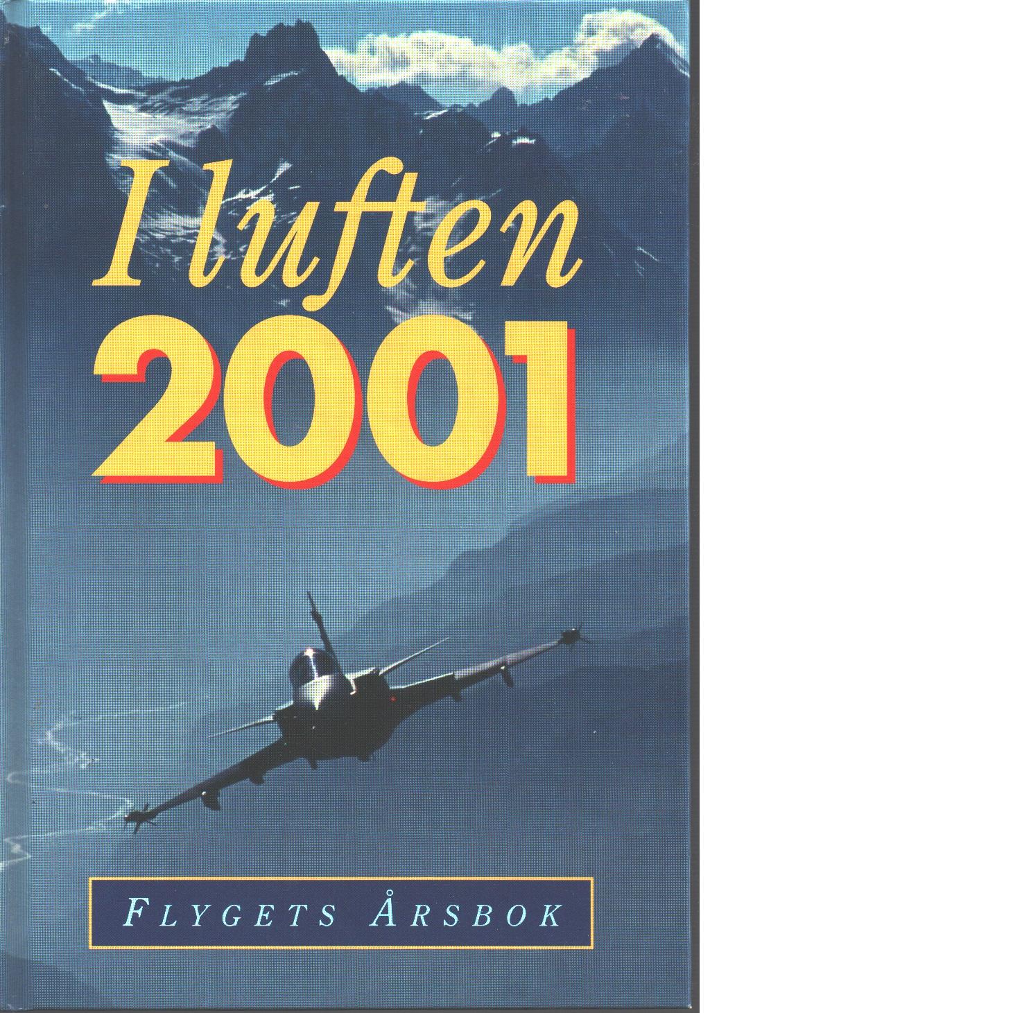 I LUFTEN FLYGETS ÅRSBOK 2001 - Red.