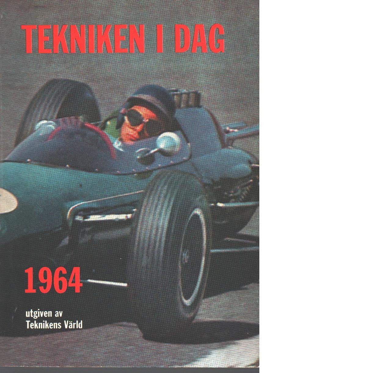 Tekniken i dag 1964 - Red.