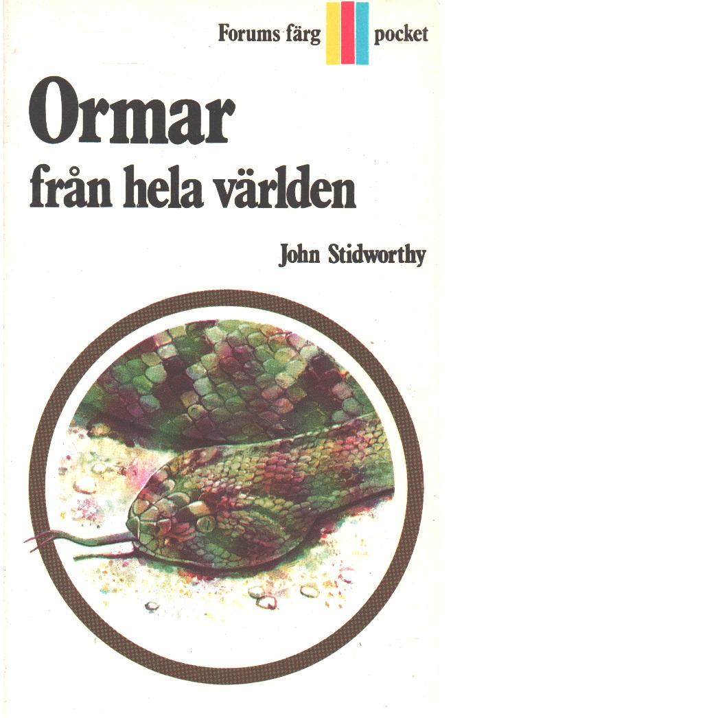 Ormar från hela världen - Stidworthy, John
