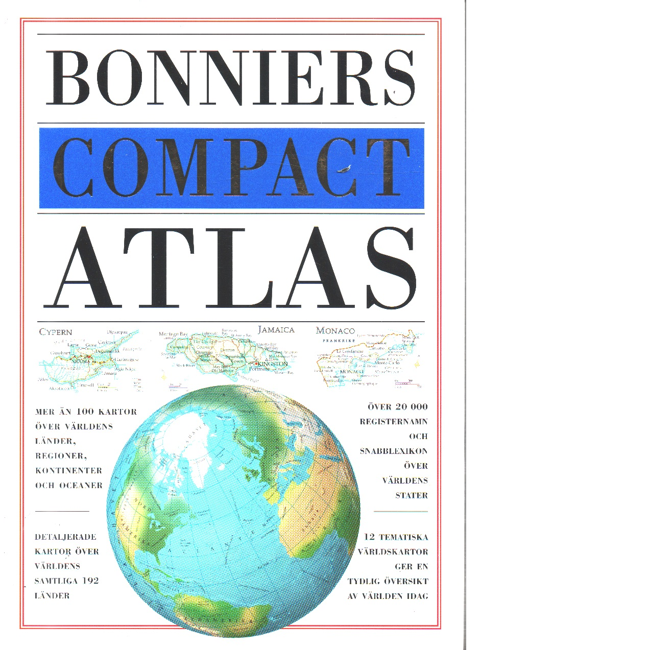 Bonniers compact atlas [Kartografiskt material] - Red.